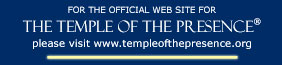 The Temple of The Presence - Main Site